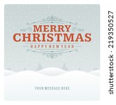 christmas retro typographic and ... | Shutterstock .eps vector #219350527