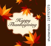 vector happy thanksgiving card... | Shutterstock .eps vector #219757273