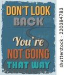 retro vintage motivational... | Shutterstock . vector #220384783