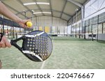 paddle tennis serve at indoor... | Shutterstock . vector #220476667