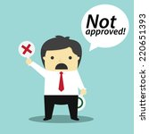 businessman not approved  | Shutterstock .eps vector #220651393