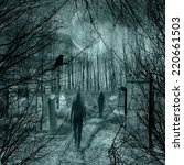 ghosts come out of the graves... | Shutterstock . vector #220661503