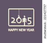happy new year | Shutterstock .eps vector #221427757
