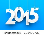 white tags with 2015 | Shutterstock . vector #221439733