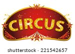 magic red circus sign. a red... | Shutterstock .eps vector #221542657