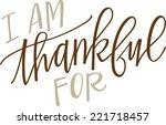 i am thankful for... | Shutterstock .eps vector #221718457