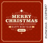 christmas retro typography and... | Shutterstock .eps vector #221896897
