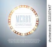 merry christmas light billboard.... | Shutterstock .eps vector #222107647