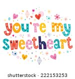 You're My Sweetheart Typograph...