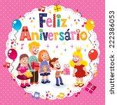 feliz aniversario brazilian... | Shutterstock .eps vector #222386053
