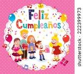 feliz cumpleanos   happy... | Shutterstock .eps vector #222399973