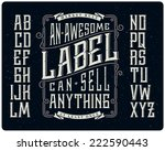 Retro font set with ornament frame for making label design | Shutterstock vector #222590443