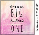 inspirational typographic quote ... | Shutterstock . vector #223532347