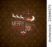 christmas and new year. vector...   Shutterstock .eps vector #223684273
