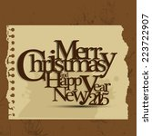 merry christmas and happy new... | Shutterstock . vector #223722907