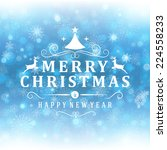 merry christmas message and... | Shutterstock .eps vector #224558233