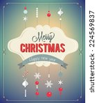 christmas and new year greeting ... | Shutterstock .eps vector #224569837