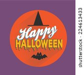 happy halloween party. vector...   Shutterstock .eps vector #224613433
