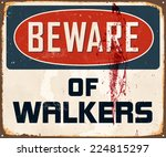 vintage metal sign   beware of... | Shutterstock .eps vector #224815297