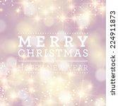 christmas abstract bokeh lights. | Shutterstock . vector #224911873