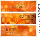 three thanksgiving banners.... | Shutterstock .eps vector #224914327