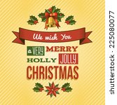merry christmas new year... | Shutterstock .eps vector #225080077