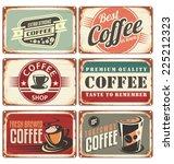 set of vintage cafe tin signs.... | Shutterstock .eps vector #225212323