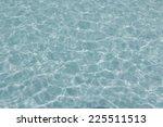 water texture background | Shutterstock . vector #225511513