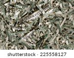 us currency in shreds | Shutterstock . vector #225558127