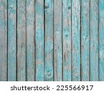 texture of old wooden fence... | Shutterstock . vector #225566917