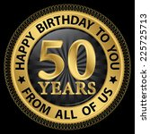 50 years happy birthday to you... | Shutterstock .eps vector #225725713
