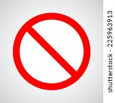 no ot allowed sign | Shutterstock .eps vector #225963913