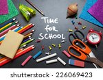 time for school written on a... | Shutterstock . vector #226069423