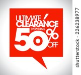 ultimate clearance 50  off...   Shutterstock .eps vector #226238977