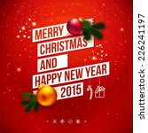 bright christmas and new 2015... | Shutterstock .eps vector #226241197
