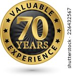 70 years valuable experience... | Shutterstock .eps vector #226432567
