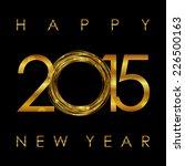 vector   2015 happy new year... | Shutterstock .eps vector #226500163