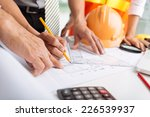 hands of architects working on... | Shutterstock . vector #226539937