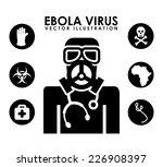 ebola graphic design   vector... | Shutterstock .eps vector #226908397
