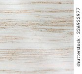 realistic painted wood texture. ... | Shutterstock .eps vector #226922977