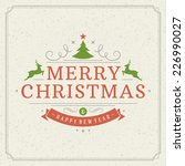 christmas retro typography and... | Shutterstock .eps vector #226990027