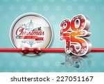 vector happy new year 2015 red... | Shutterstock .eps vector #227051167