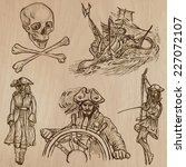 pirates  buccaneers and sailors ... | Shutterstock .eps vector #227072107