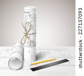 rolled drafts with a pencil and ... | Shutterstock .eps vector #227137093