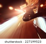 the car moves at great speed at ... | Shutterstock . vector #227199523