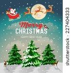 snowy christmas landscape.... | Shutterstock .eps vector #227404333