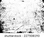 grunge urban background.texture ... | Shutterstock .eps vector #227508193