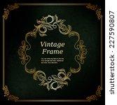 elegant vintage frame with... | Shutterstock .eps vector #227590807