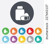 medical pills bottle sign icon. ... | Shutterstock .eps vector #227642137