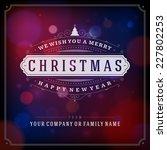 christmas greeting card light... | Shutterstock .eps vector #227802253